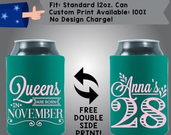 Queens Are Born In November Birthday Party 28 Birthday Collapsible Fabric Can Cooler Double Side Print (NovemberQ07)