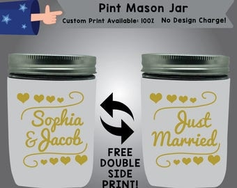 Name & Name Just Married Pint Mason Jar Cooler Double Side Print (PMJ W10)