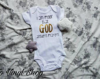 I Am Proof That God Answers Prayers Baby Boy Girl Onesie