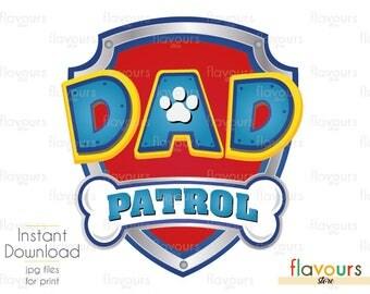 Dad Paw Patrol - DIY Printable Iron Transfer - Printable Birthday Party - Digital Files