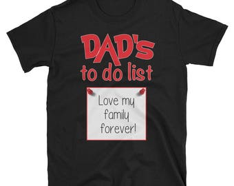Dad's to do list, husband gift idea,i love my husband,funny husband shirt,funny husband tshirt,funny husband tee,trophy husband