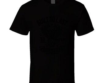 Built To Last T Shirt