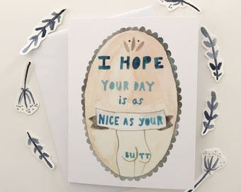 Greeting Card + Funny Card + Love Card + Quirky Card + Quote Card + Wedding + Anniversary + Just Because + Nice Butt + Humor + Relationship