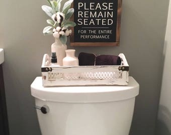 Please Remain Seated Bathroom Sign Decor Farmhouse Rustic