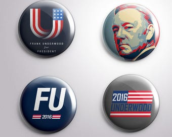 4 FRANK UNDERWWOD FU  House of Cards Tv - pins / buttons / magnets - Different options