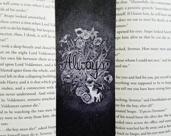 FLASH SALE! Always with Lily bookmark- Harry potter, Snape