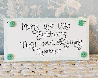Mum button plaque