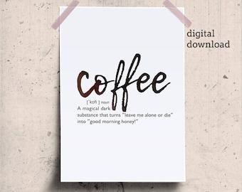 Coffee gift printable, Coffee definition print, funny coffee wall art, coffee quote, word definition, coffee lover fun definition printable