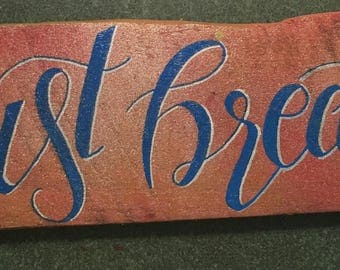 Just Breathe Hand Lettered Wall Art