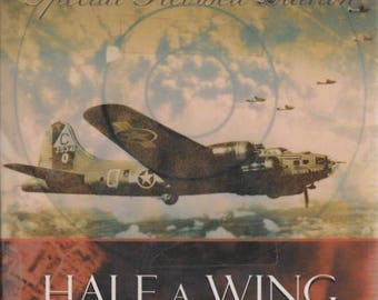 Summer Sale Half A Wing, Three Engines and a Prayer B-17's Over Germany 1998 Book Special Revised Edition