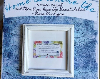 HOME is where the waves crash, memory board frame, Michigan frame, pure michigan, up north frame, Great lakes frame, always fresh, nautical