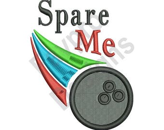 Spare Me Bowling - Machine Embroidery Design