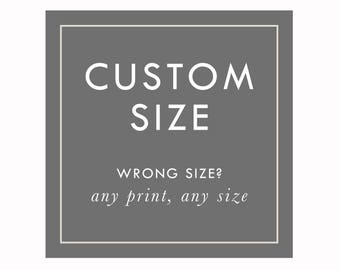 CUSTOM SIZE SERVICES by Arbor Grace Collections.  Love the design, but need it resized!