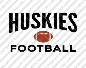 Huskies Football design, SVG, PNG, dxf, eps cutting files, Silhouette, Cameo, Cricut, cut file, men, women, teens, high school, club