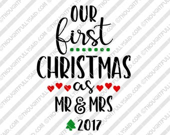 Our First Christmas as Mr and Mrs 2017 SVG, DXF, png, eps files, die cutting design for Silhouette, Cricut, Cameo, 1st holiday