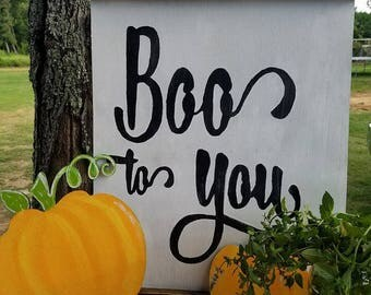 Wood Sign, Halloween Signs, Boo To You Sign