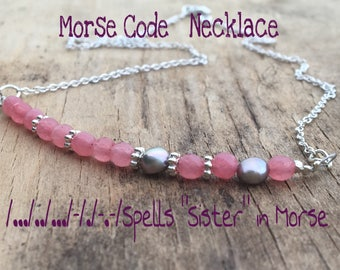 Sister! Pink Stone Necklace - Freshwater pearl purple- Secret message Morse code Jewelry - Gift - Best Friend - Pink Love - Karen Hill Tribe