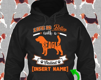 Personalized Beagle Hoodie Life is Better Dog Lover Puppy Support Custom Rescue Gift Pullover Xmas Winter Cloth Unisex Women Youth Kid