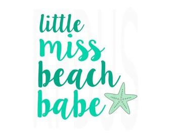 Little Miss Beach Babe SVG, Beauty & the beach svg file, cricut cutting file, beach svg, ocean svg, summer svg, nautical svg, costal sun svg