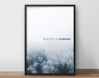 Winter is Coming, Game of Thrones Wall Art, Winter is Coming Poster, Game of thrones Printable Print, Digital Download Art, Instant Download