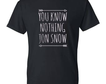 You Know Nothing Jon Snow Mens / Womens T-shirt High Quality Fashion Style Hand Crafted Apparel Bulk Orders Discounts !