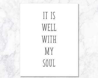 INSTANT DOWNLOAD It Is Well With My Soul Print