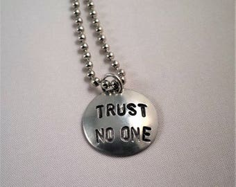 X-Files Trust No One Handstamped Necklace