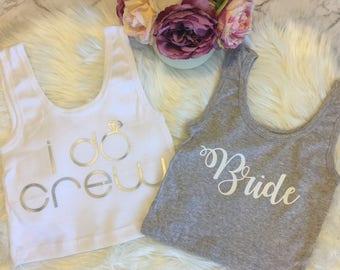 Personalised Bride, Bride Tribe, Bride Squad, I Do Crew Crop Tops, Tanks, Tshirts - Hens Night, Bachelorette Party, Kitchen Tea, Bridesmaids