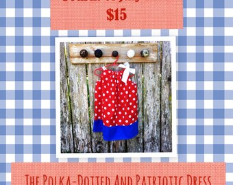 The Polka-Dotted and Patriotic Dress (fourth of july SALE)