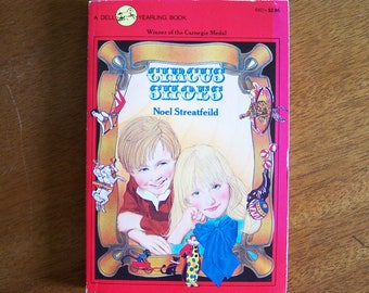 Circus Shoes by Noel Streatfeild - Older Reader Children's Book