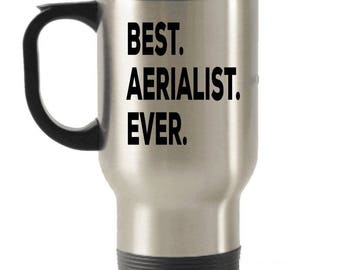 Aeralist Travel mug, Aeralist Gifts, Best Aeralist Ever, Stainless Steel Mug, Insulated Tumblers, Christmas Present