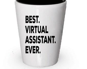 Virtual Assistant Shot Glass, Best Virtual Assistant Ever, Virtual Assistant gift, Gift for Virtual, Birthday Gift, Christmas Present