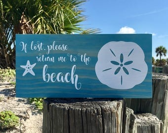 Beach Wood Sign Decor If Lost Please Return To The