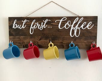 But First... Coffee Wood Sign with Cup Hooks