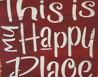 "Country Rustic Sign ""This is My Happy Place"" Wood Barn-Look in Primitive Distressed finish, Made in USA (Red)"