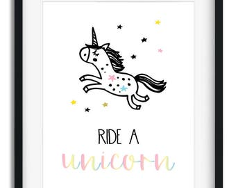 Ride A Unicorn Printable Poster, Unicorn Poster gift, Unicorn Digital Print.