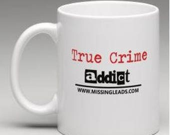 True Crime Addict Coffee Mug