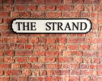 THE STRAND vintage wooden street road sign