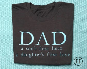 Dad: Son's First Hero and Daughter's First Love