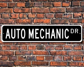 Auto Mechanic, Auto Mechanic Gift, Auto Mechanic sign, Auto Mechanic decor, Auto repair, Custom Street Sign, Quality Metal Sign