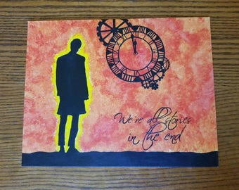 Eleventh Doctor Inspired - We're all stories in the end - painting