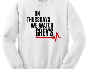 Grey's Anatomy / On Thursdays We Watch Grey's Crew Neck Sweatshirt