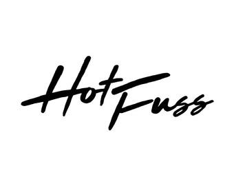 Hot Fuss Text - The Killers Temporary Tattoo
