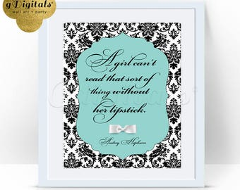 "Audrey Hepburn Printable Quote A Girl Can't Read Without Her Lipstick On, wall art breakfast at tiffany's party, 8x10"" Damask-Pattern"