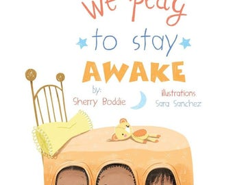 We Play To Stay Awake - African American Children's Book - Bedtime story with siblings - Self published.  Sherry Boddie