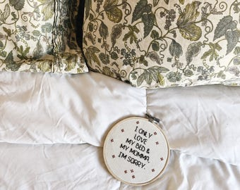 Drake Lyrics I Only Love My Bed and My Momma I'm Sorry Embroidery Hoop Cross Stitch