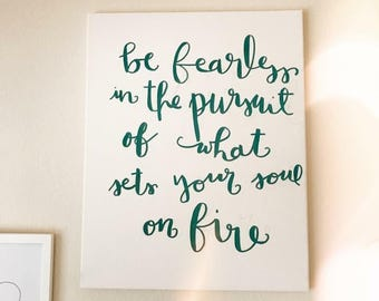 Be Fearless // Canvas