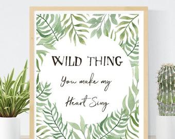 Wild Thing Nursery Print | Gender Neutral Baby Shower | Nursery Wall Art | You Make My Heart Sing | Printable Wall Art | Jungle Nursery