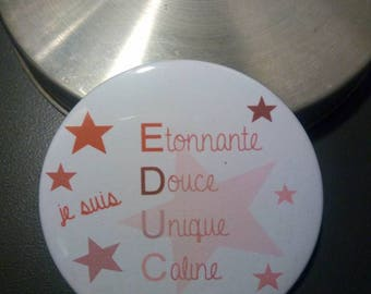 """Badge """"ÉDUC"""" 59 mm to offer c pink pale"""