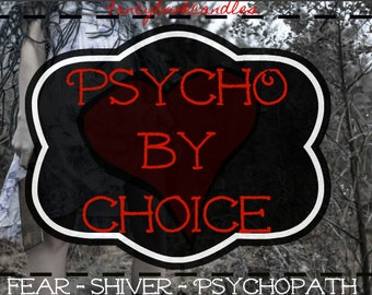 Psycho by choice-thriller-psycho-soy candle-handmade